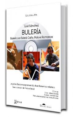 Bulería — Bulería. Bulería por Soleá, Caña, Polo et Romance