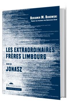 Les Extraordinaires Frères Limbourg, suivi de Jonasz