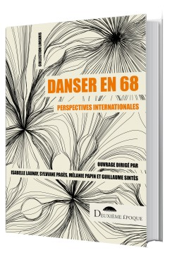 Danser en 68. Perspectives internationales